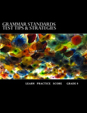 Grammar Standards Test Tips & Strategies:Grade 9 Student Edition