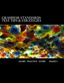 Grammar Standards Test Tips & Strategies:Grade 9 Student Edition