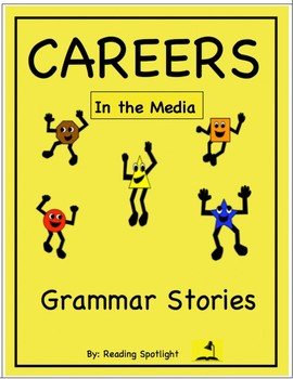 Grammar Story: Careers in the Media