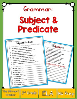 Grammar: Subject and Predicate