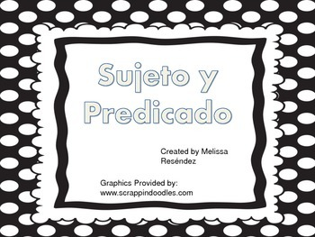 Grammar Subject and Predicate in Spanish