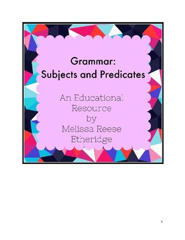 Grammar: Subjects and Predicates