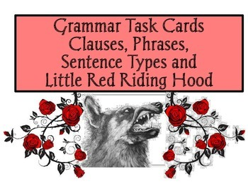 Grammar Task Cards Clauses, Phrases,  Sentence Types and L