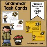 Grammar Task Cards Focus on Sentences Grades 4-6