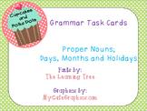 Grammar Task Cards Proper Nouns; Days, Months, Holidays