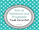 Grammar Task Cards: Run-on Sentences and Fragments