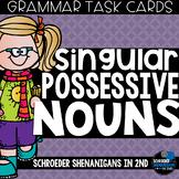 Grammar Task Cards - SINGULAR POSSESSIVE NOUNS