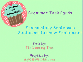 Grammar Task Cards Sentences that show Excitement_Exclmatory