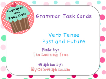 Grammar Task Cards Verbs Past and Future Tense