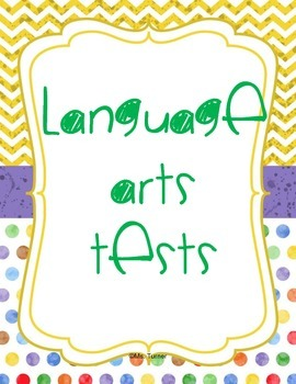 Language Arts Assessments