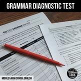 Grammar Diagnostic Test (#1 of 2): Epic Pre/Post Assessmen