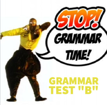 "Grammar Test ""B"""