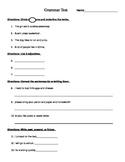 Grammar Test- Nouns, Verbs and their tenses, Adjectives, a