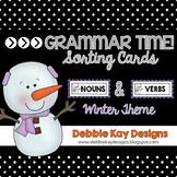 Grammar Time:  Nouns & Verbs Winter Theme