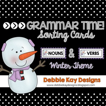Grammar Time:  Nouns & Verbs Winter Theme