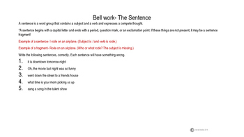 Grammar Time! The Sentence. GREAT bellwork, center, mini-lesson, or assessment!!