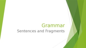 Grammar Unit 1 Week 1 Day 1 Sentences and Fragments FREEBIE