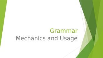 Grammar Unit 1 Week 1 Day 3 Usage and Mechanics