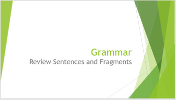 Grammar Unit 1 Week 1 Days 1-3 PACK Sentences and Fragments