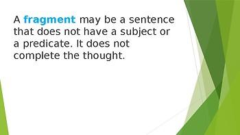 Grammar Unit 1 Week 3 Day 3 Complete Sentences and Fragments