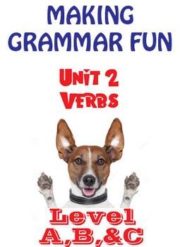 Grammar Unit 2 - Verbs I (3 Levels) ** Complete Units w/ Test, Quiz, Key **