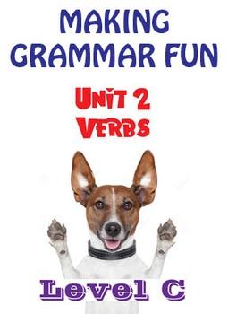 Grammar Unit 2 - Verbs I (Level C) ** Complete Unit w/ Test, Quiz, Key **