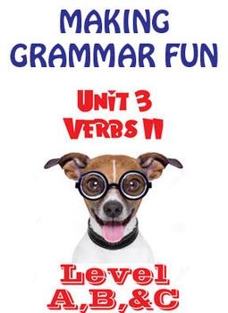 Grammar Unit 3 - Verbs II (3 Levels) ** Complete Units w/ Test, Quiz, Key **