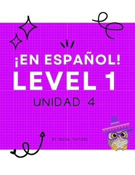 ¡En español! Level 1, Unidad 4