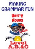 Grammar Unit 4 - Nouns (3 Levels) ** Complete Units w/ Test, Quiz, Key **