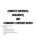Grammar Unit: Complete Sentences, Fragments, and Commonly