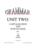 Grammar Unit Two: Capitilization and Punctuation