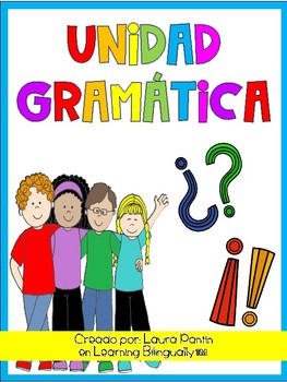 Grammar Unit in Spanish Part 2