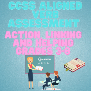 Grammar Verb Test for action, linking, helping