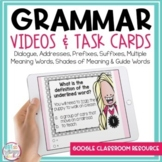 Grammar Videos and Task Cards Bundle for Google Classroom