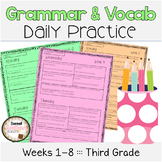 Grammar & Vocabulary Daily Practice Weeks 1-8 - Common Core Aligned