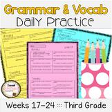 Grammar & Vocabulary Daily Practice Weeks 17-24