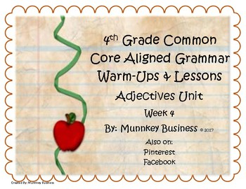 Grammar Warm-Ups & Lessons Adjectives Unit Week 4