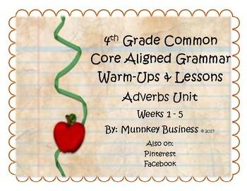 Grammar Warm-Ups & Lessons - Adverbs Unit