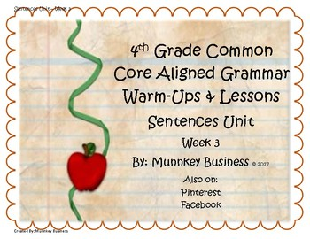 Grammar Warm-Ups & Lessons Sentences Unit - Week 3