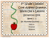 Grammar Warm-Ups & Lessons Sentences Unit - Weeks 1 - 5