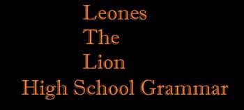 "Grammar Warm-up ""Leones the Lion"". Sentence revisions/grammar corrections"