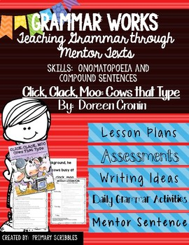 Grammar Works with Mentor Text Click Clack Moo:  Cows that Type