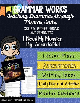 Grammar Works with Mentor Text I Need My Monster