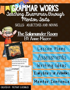 Grammar Works with Mentor Text The Salamander Room