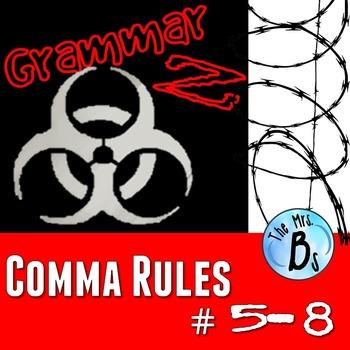 Grammar Z: Comma Rules #5-8
