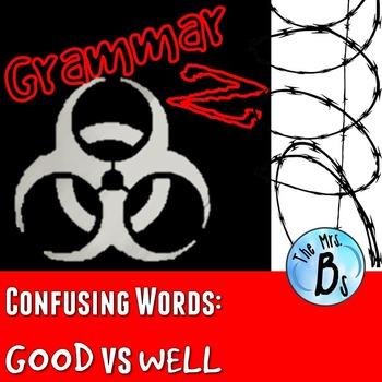 Grammar Z: Confusing Words - Good vs. Well