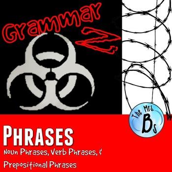 Grammar Z: Phrases