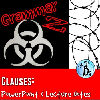 Grammar Z PowerPoint Lesson: Clauses