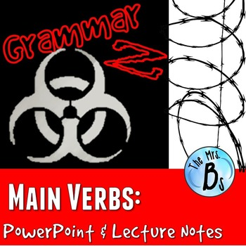 Grammar Z PowerPoint Lesson: Main Verbs