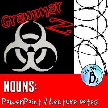 Grammar Z PowerPoint Lesson: Nouns